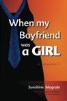 When My Boyfriend...