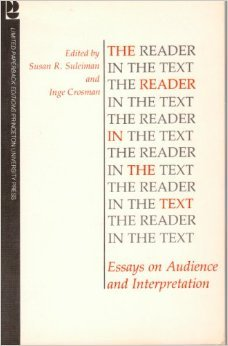 The Reader In The Text: Essays On Audience And Interpretation