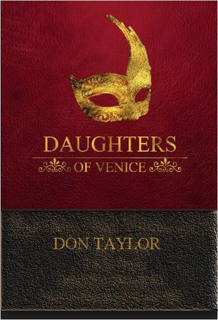 Daughters Of Venice: A Play