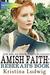 Amish Faith: Rebekah's Book...