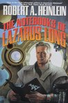 The Notebooks of Lazarus Long by Robert A. Heinlein