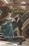 Second Chance Cinderella by Carla Capshaw