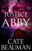 Justice For Abby (The Bodyguards Of L.A. County #6) by Cate Beauman
