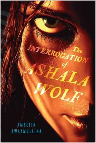 The Interrogation of Ashala Wolf (The Tribe #1)