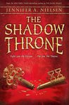 The Shadow Throne (The Ascendance Trilogy, #3) by Jennifer A. Nielsen