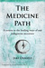 The Medicine Path: A Return...