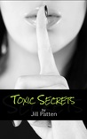 Toxic Secrets (Secrets, #1)