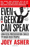Even a Geek Can Speak by Joey Asher
