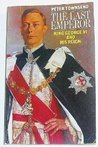 The Last Emperor: King George VI and His Reign