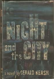 Night and the City by Gerald Kersh