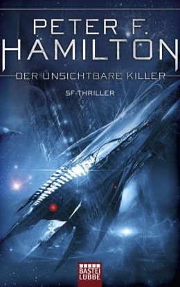 Ebook Der unsichtbare Killer by Peter F. Hamilton DOC!