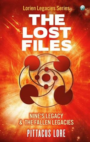 The Lost Files: Nines Legacy & The Fallen Legacies(Lorien Legacies: The Lost Files 2-3)