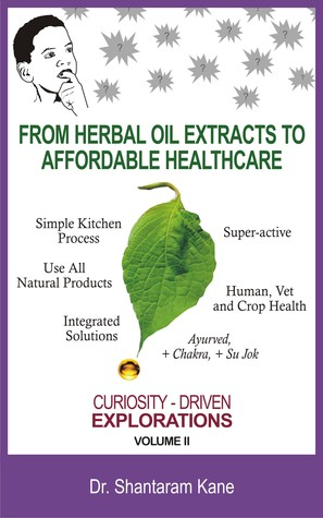 From Herbal Oil Extracts to Affordable Healthcare (Curiosity-Driven Explorations #2)