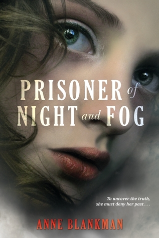 Prisoner of Night and Fog (Prisoner of Night and Fog, #1)