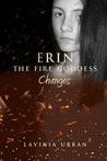 Changes (Erin the Fire Goddess #4)