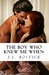 The Boy Who Knew Me When (F...