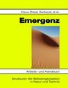 Emergenz: Strukturen der Selbstorganisation in Natur und Technik