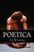 Poetica by S.J. Warner