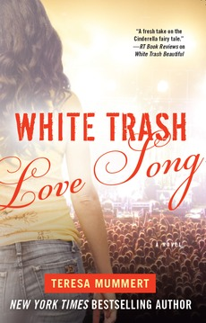 White Trash Love Song (White Trash Trilogy, #3)