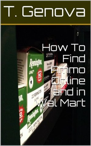 How To Find Ammo Online and in Wal Mart