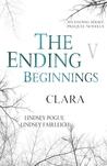 The Ending Beginnings: Clara (The Ending, #0.5)