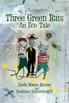Three Green Rats, An Eco Tale E-book