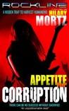 Appetite for Corruption (Rockline Novels #1)
