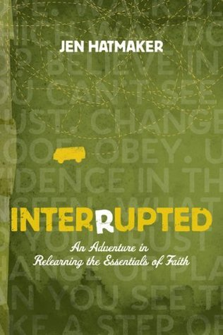 Interrupted Leader Kit : An Adventure in Relearning the Essentials of Faith