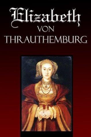 Elizabeth Von Thrauthemburg