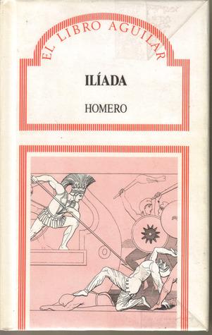 La Ilíada by Homer