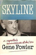 Skyline: A Reporter's Reminiscence of the 1920s