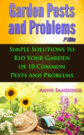 Garden Pests and Problems 2nd Edition