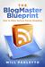 The BlogMaster Blueprint: H...