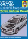 Volvo V70 and S80 Petrol and Diesel Service and Repair Manual: 1998 to 2007 (Haynes Service and Repair Manuals)