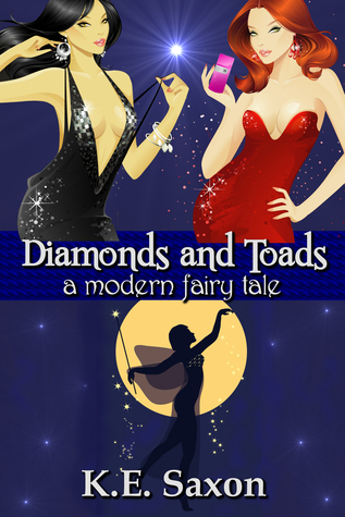 Diamonds and Toads by K.E. Saxon