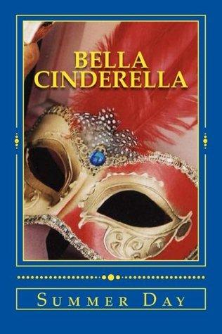 Bella Cinderella: a high school fairy tale (Teenage Fairy Tales)