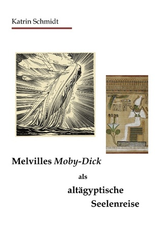 Melvilles Moby-Dick als altägyptische Seelenreise