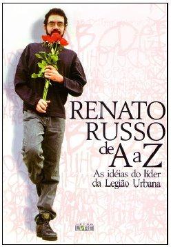 Renato Russo De a a Z by Renato Russo
