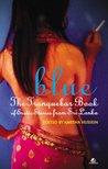 Blue: The Tranquebar book of Erotic Fiction for Sri Lanka