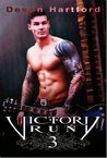 Victory Run 3 (The Story of Victory Payne, #3)