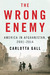 The Wrong Enemy: America in...