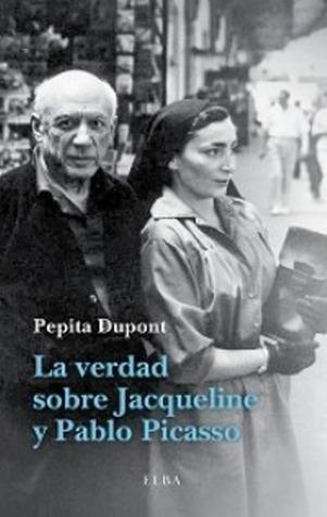 La verdad sobre Jacqueline y Pablo Picasso