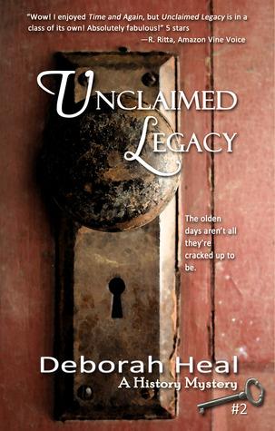 Unclaimed Legacy by Deborah Heal
