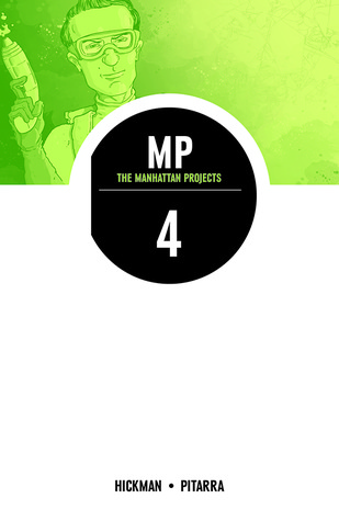 The Manhattan Projects, Vol. 4: The Four Disciplines