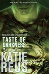 Taste of Darkness by Katie Reus