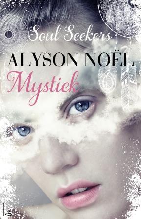 alyson noel soul seekers book 3