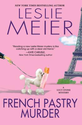 French Pastry Murder (A Lucy Stone Mystery, #21)