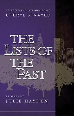 The Lists of the Past: Stories of Julie Hayden