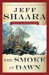 The Smoke at Dawn (Civil War: 1861-1865, Western Theater, #3)