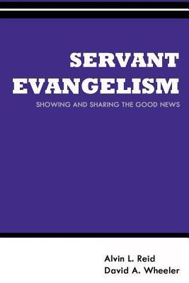 Servant Evangelism: Showing and Sharing Good News